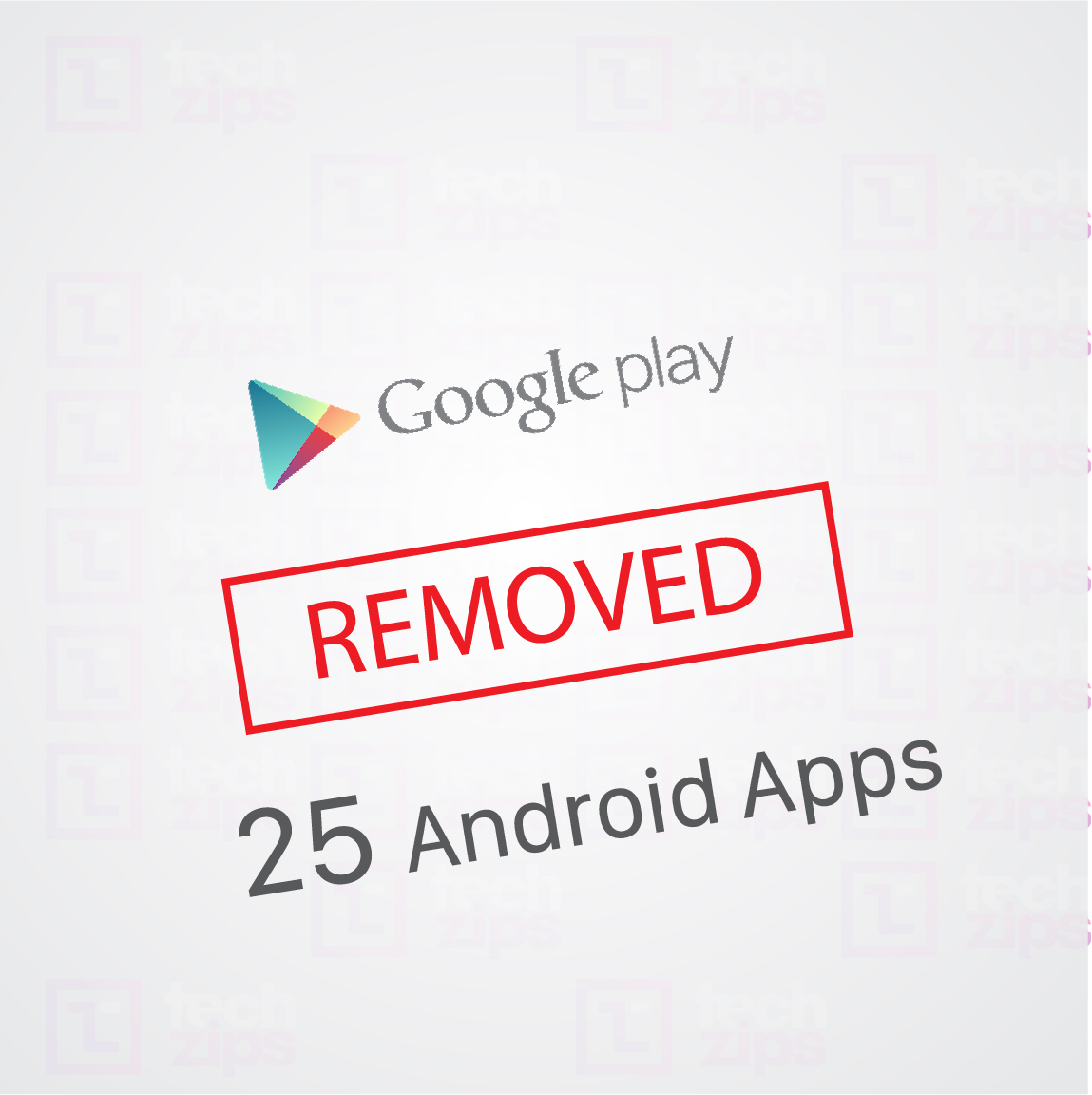 google removed 25 android apps